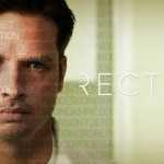 RECTIFY: (Sundance Tv): Re-recording Engineer (post-mix) & sound design. Great work that helped promote this excellent drama to Season 2.